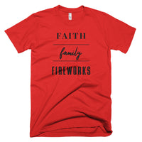 "4th of July ""Faith, Family, Fireworks"" T-Shirt"