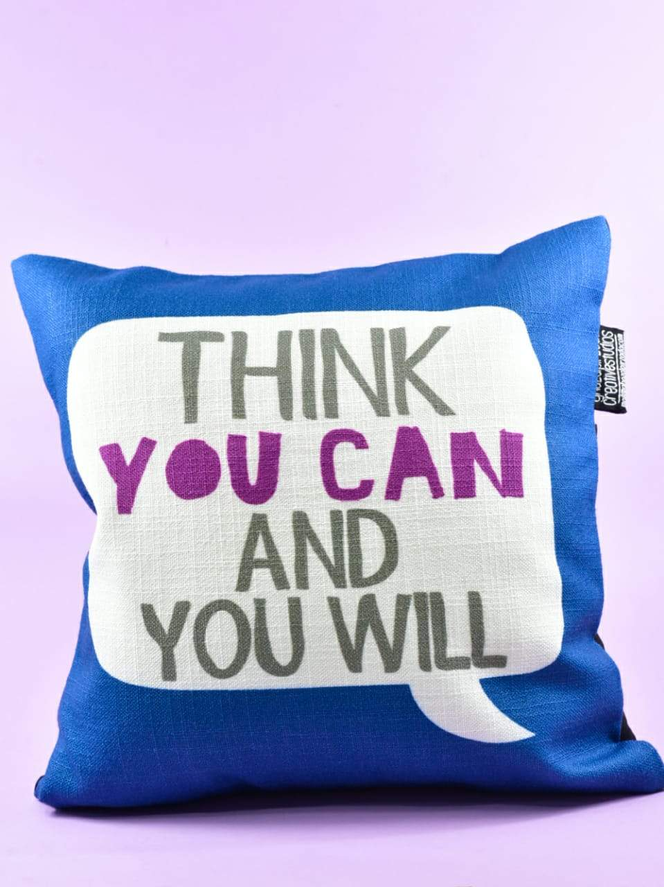 Think you can and you will - Cushion Cover