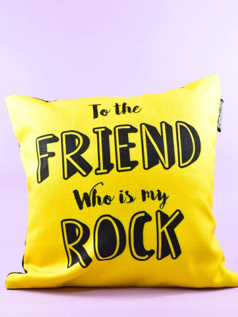 To the friend who is my rock - Cushion Cover