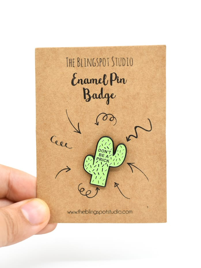 Don't be a Prick Enamel Pin