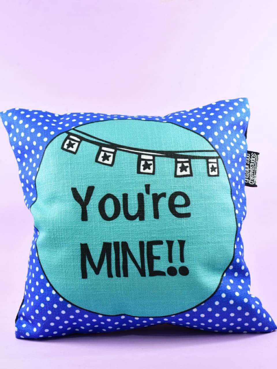 You're mine - Cushion Cover
