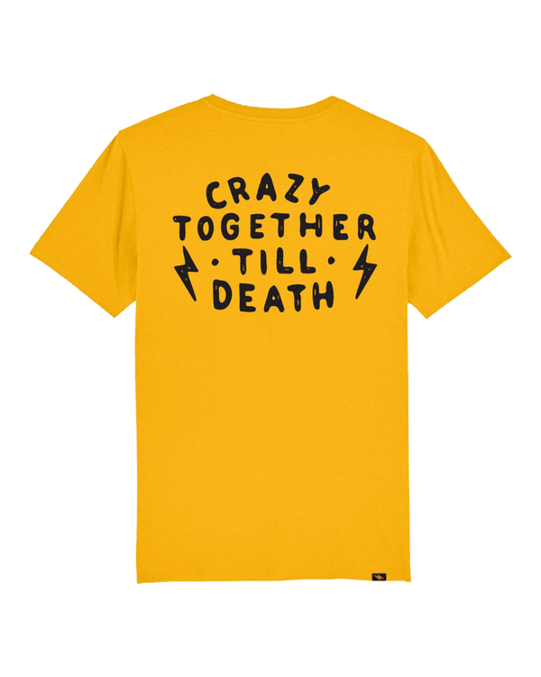 CRAZY TOGETHER TILL DEATH 1.0 T-SHIRT