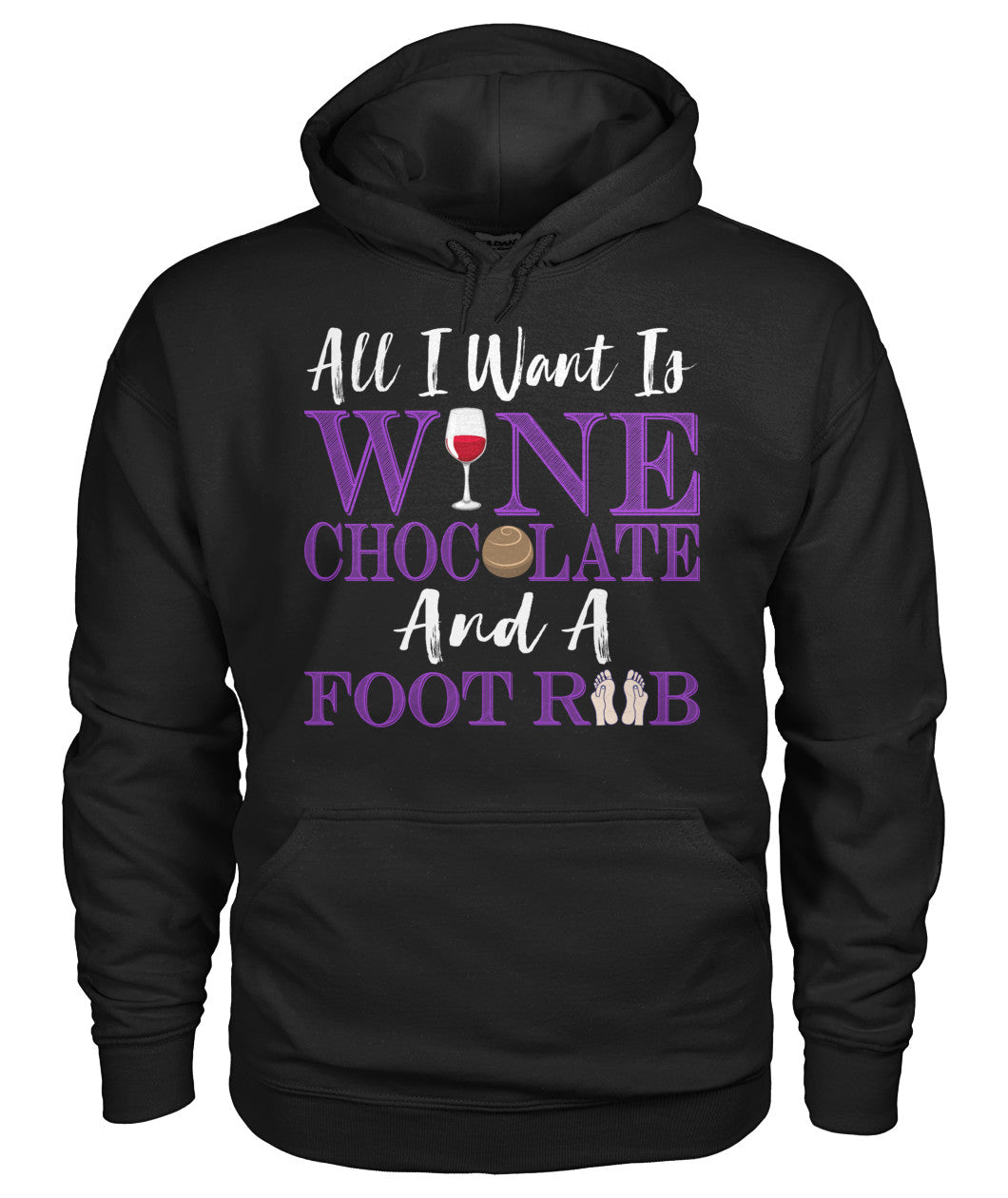 Wine, Chocolate, and a Foot Rub - Women's Custom Lifestyle T-Shirt