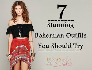 Top 7 Bohemian Dressing Tips You Must Know