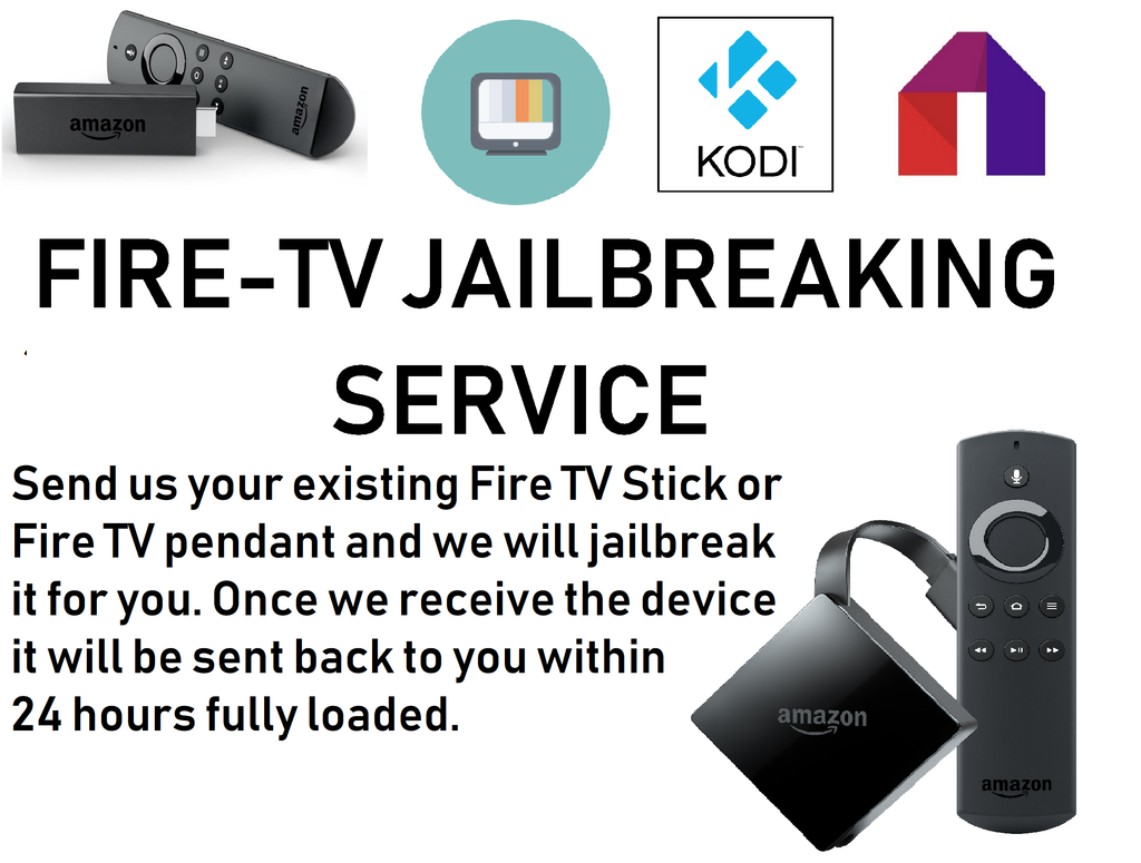 Fire Stick/Fire TV Jailbreaking Service