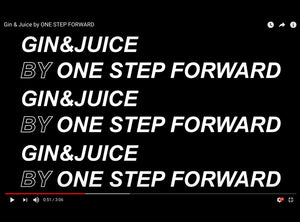 After Movie Gin & Juice by ONE STEP FORWARD