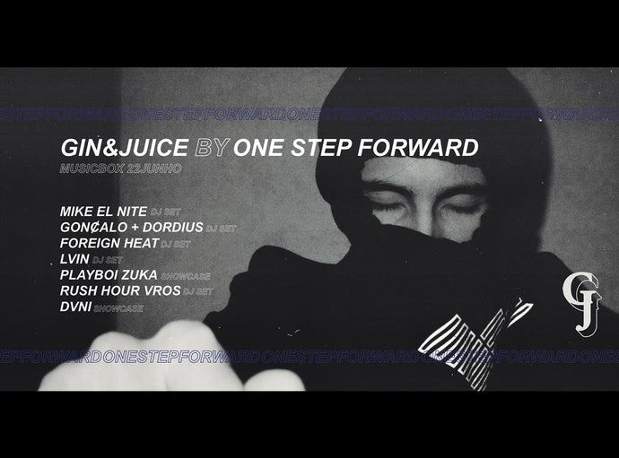 Gin & Juice by ONE STEP FORWARD