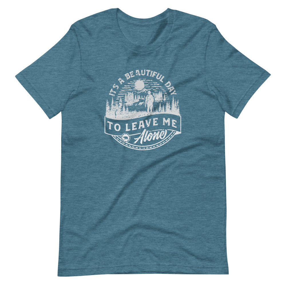 It's a Beautiful Day to Leave Me Alone T-Shirt | Choose Heather Black/Orchid/Teal