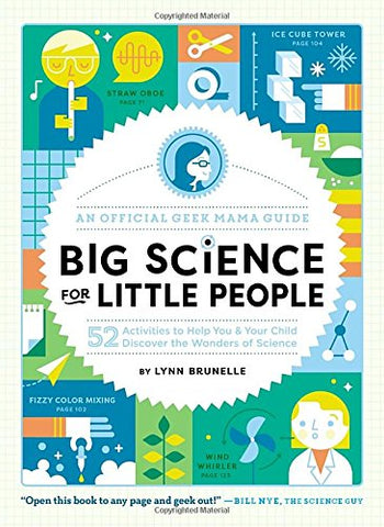Big Science for Little People  - Kid's Science Activity Book