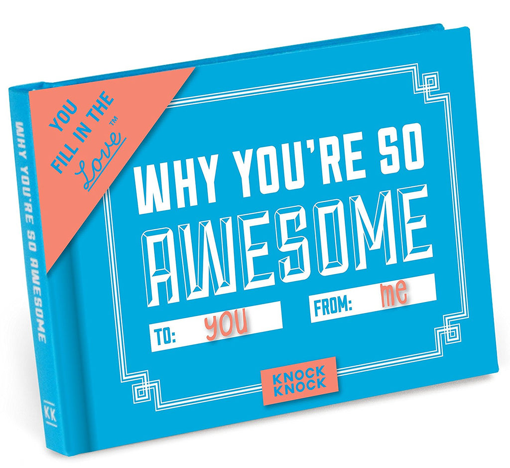 Why You're So Awesome is a Fill in the blank Journal gift that is unique