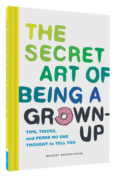 The Secret Art of Being a Grown-Up, unique gift, meaningful gift
