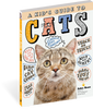 A Kid's Guide to Cats How to Train, Care for, Play and Communicate with Your Amazing Pet!
