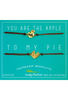Bestie bracelet: you are the apple to my pie