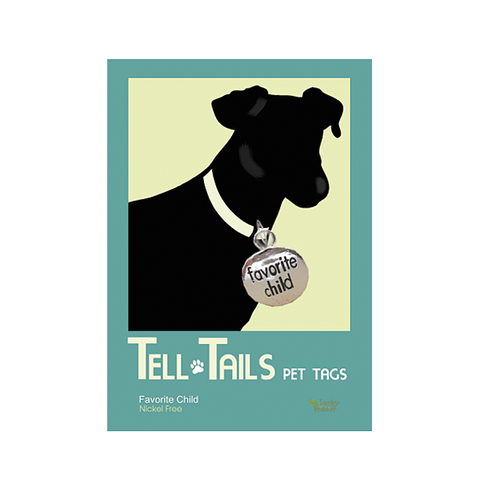 Tell Tails Pet Tags - Favorite Child