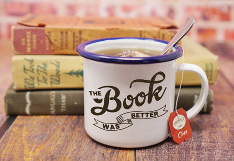 Unique Enamel Mug: The Book Was Better Book Nerd Mug