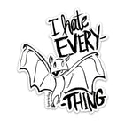 I Hate Everything Bat Sticker