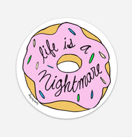 Life is a Nightmare Sticker