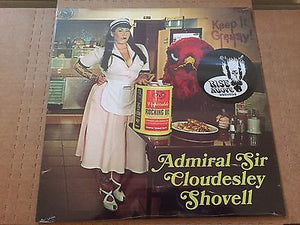 Admiral Sir Cloudesley Shovell - Keep It Greasy! (black vinyl)
