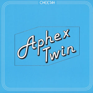Aphex Twin - Cheetah (black vinyl)