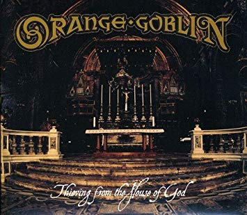 Orange Goblin ‎– Thieving From The House Of God (colored vinyl)