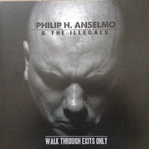 Philip H. Anselmo & the Illegals - Walk Through Exits Only (transparent green vinyl)