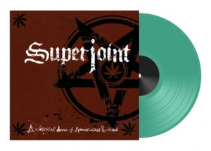 Superjoint Ritual - A Lethal Dose Of American Hatred  (green vinyl)