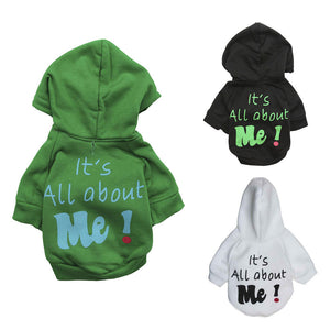 'It's All About Me' Hoodie For Dogs