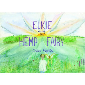 Elkie and the Hemp Fairy - Children's Book