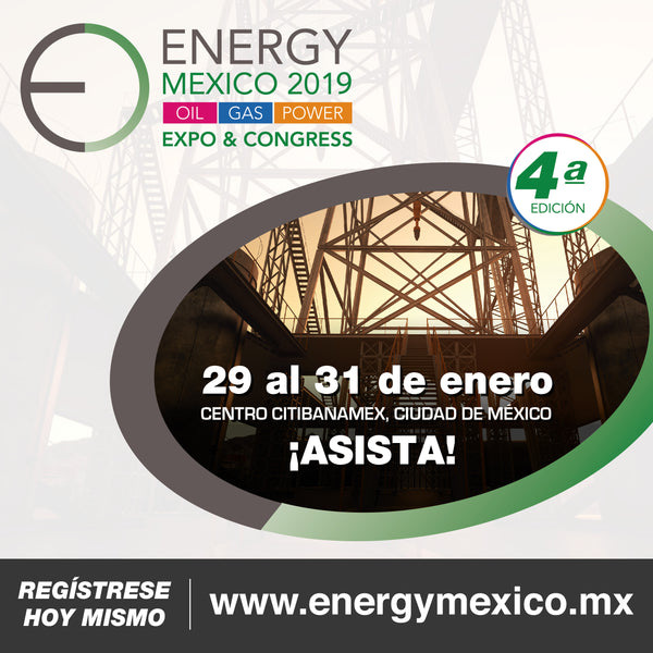 Visitenos en Expo ENERGY MEXICO 2019