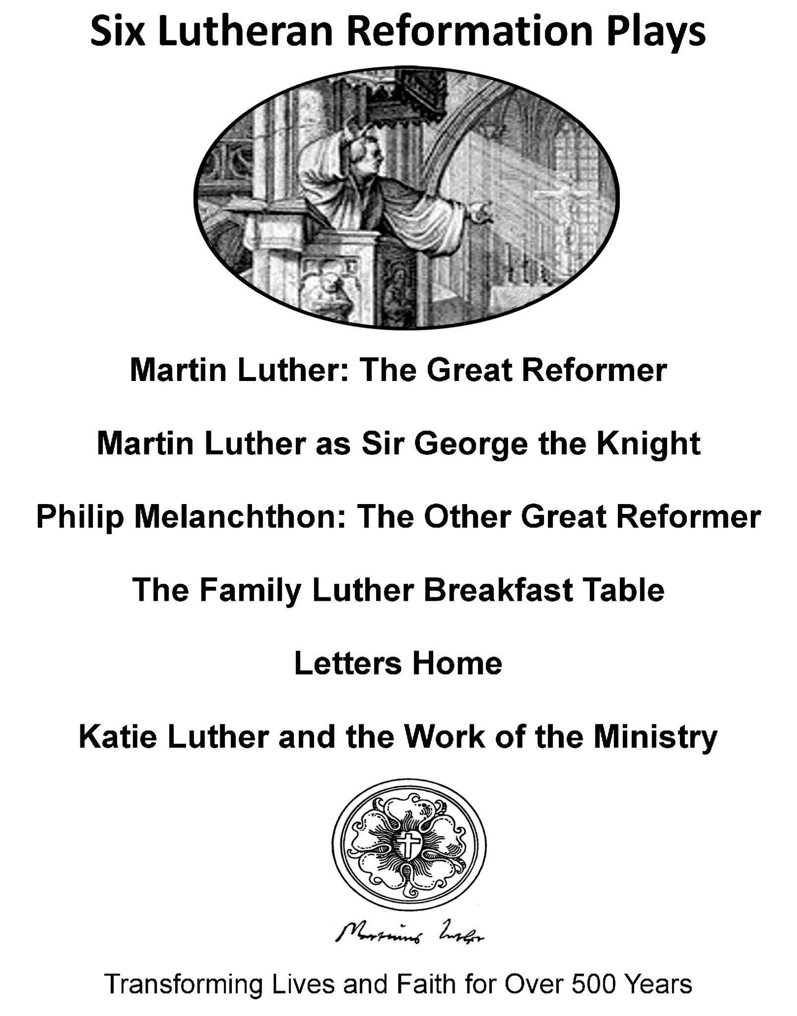 Get All Six Lutheran Reformation Plays and Save $
