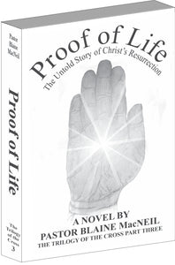 eBook The Trilogy of the Cross Part Three - Proof of Life: The Untold Story of Christ's Resurrection ebook