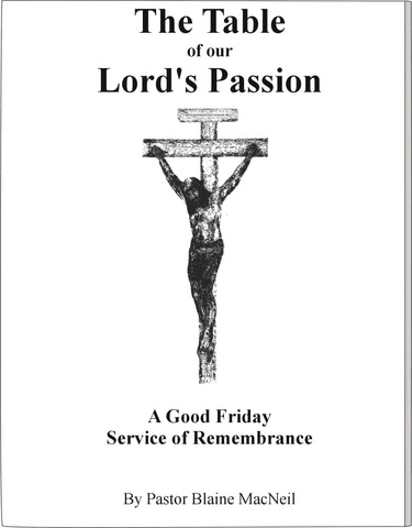 The Table of our Lord's Passion – Soft Cover $12.99