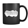 Mathematician Problems (Black Double Sided Mug)