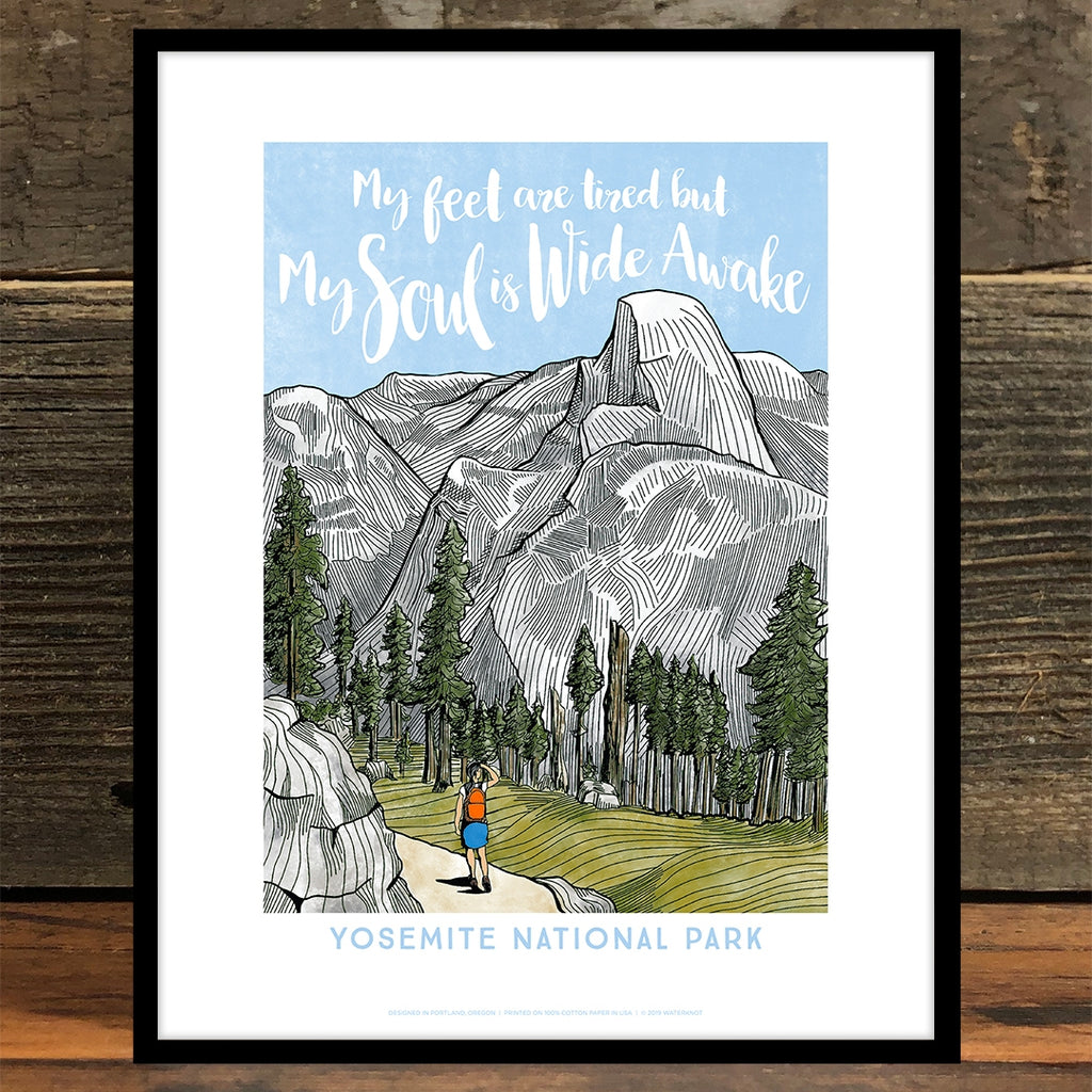 "Woman hiking near Half Dome in Yosemite National Park. Caption reads, ""My feet are tired but my soul is wide awake."""