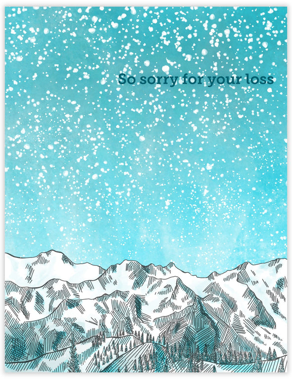 Sympathy card with landscape of snowy mountains with so sorry for your loss. Mournful outdoor greeting card.