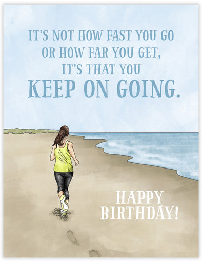 Keep Going Birthday