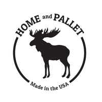 Home and Pallet - Made in USA