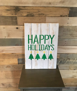 Happy Holidays Pallet Sign