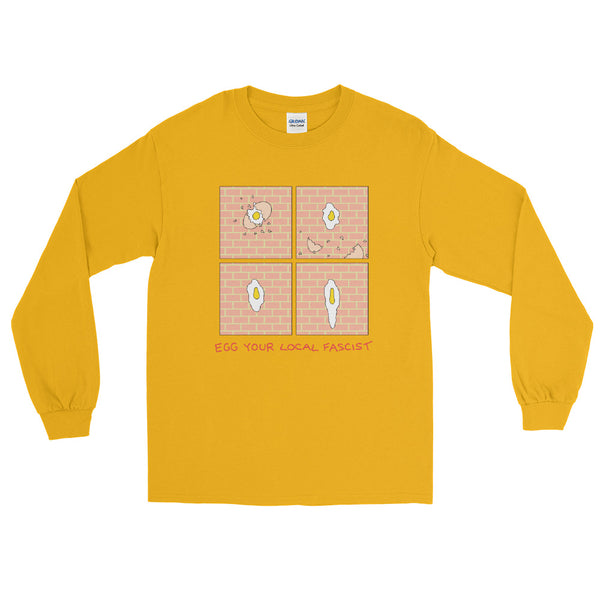Egg Fascists - Long Sleeve Shirt