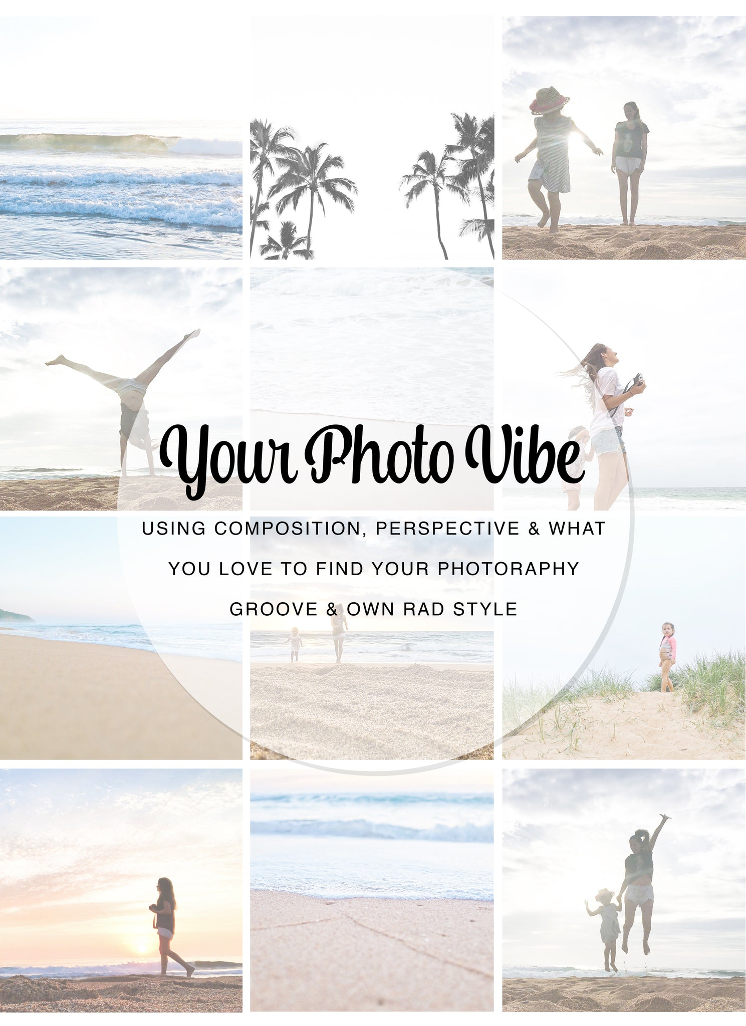 YOUR PHOTO VIBE : Using Composition, Perspective & What You Love To Find Your Photography Groove & Own Rad Style - Ivy And The Fox