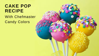 Cake Pop Tutorial: Making Cake Pops with Chefmaster Candy Colors (Oil-based Food Coloring)
