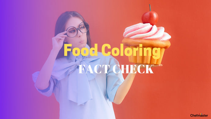 Food Coloring: Know Your Facts