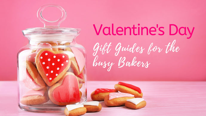 Valentine's Day: a gift guide for the busy baker