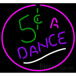 5 Cents a Dance Neon Signs