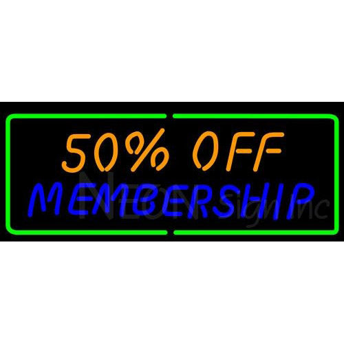 50 off Membership Neon Sign