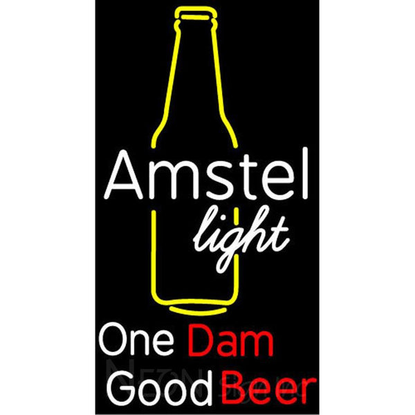 Amstel Light Bottle One Dam Good Beer Neon Sign