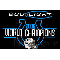 Bud Light Indianapolis Colts 2006 World Champions NFL Neon Sign
