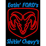 Killer Dodge Eatin Fords Shitin Chevy's Neon Sign