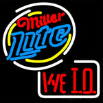 Miller Lite We I D Neon Sign 16x16
