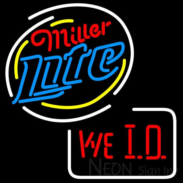 Miller Lite We I D Neon Sign